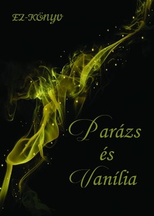 Parázs és Vanília [eKönyv: pdf, epub, mobi]