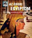 Karl Urban - Mi MICSODA - Az ókori Egyiptom - Tündöklő birodalom a Nílus partján