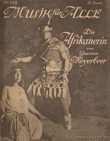 MEYERBEER, GIACOMO - Die Afrikanerin [antikvár]