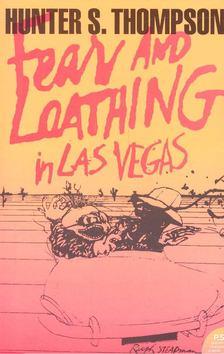 Hunter S. Thompson - Fear and Loathing in Las Vegas [antikvár]