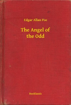 Edgar Allan Poe - The Angel of the Odd [eKönyv: epub, mobi]