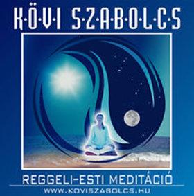 Kövi Szabolcs - REGGELI-ESTI MEDITÁCIÓ - CD -