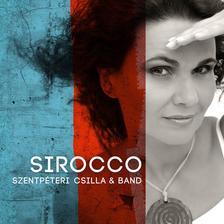 Szentpéteri Csilla - Szentpéteri Csilla & Band - Sirocco (CD)