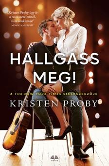 Kristen Proby - Hallgass meg! [eKönyv: epub, mobi]