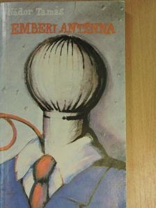 Antal Imre - Emberi antenna [antikvár]