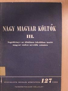Gaál Endréné - Nagy magyar költők III. [antikvár]