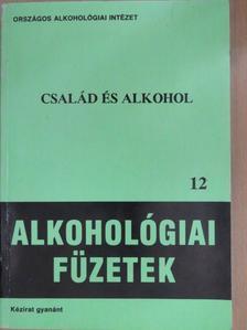 Bakcsi Ildikó - Család és alkohol (dedikált példány) [antikvár]
