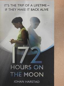 Johan Harstad - 172 Hours On The Moon [antikvár]
