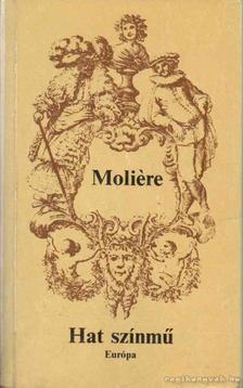 MOLIÉRE - Hat színmű [antikvár]