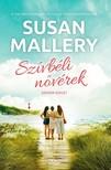 Susan Mallery - Szívbéli nővérek [eKönyv: epub, mobi]