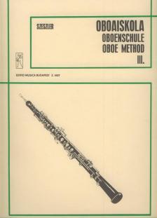 SZESZLER TIBOR - OBOAISKOLA III. (HIDAS-SZERVÁNSZKY-SZÉKELY MŰVEINEK FELH.) ZONGORAKÍSÉRETTE