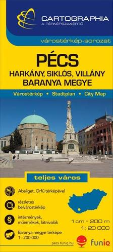 Cartographia Kiadó - PÉCS VÁROSTÉRKÉP - BARANYA MEGYE 1:20000