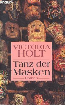Victoria Holt - Tanz der Masken [antikvár]
