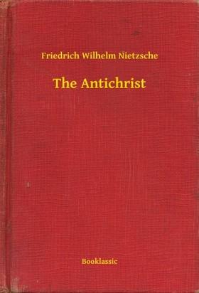 Friedrich Nietzsche - The Antichrist [eKönyv: epub, mobi]