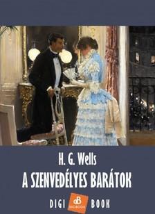 H. G. Wells - A szenvedélyes barátok [eKönyv: epub, mobi]