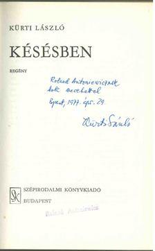 Kürti László - Késésben (dedikált) [antikvár]