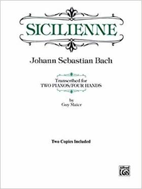 J. S. Bach - SICILIENNE - TRANSCRIBED FOR TWO PIANOS/FOUR HANDS (ARR. GUY MAIER)
