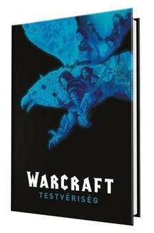 Paul Cornell - Warcraft: Testvériség (képregény)