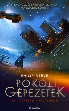 Philip Reeve - Pokoli gépezetek [eKönyv: epub, mobi]