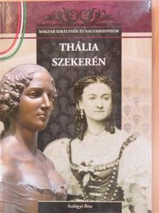 Szilágyi Rita - Thália szekerén [antikvár]