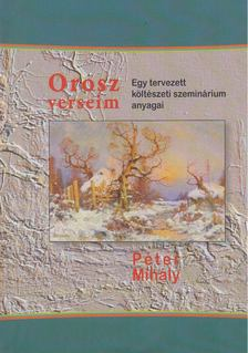 Péter Mihály - Orosz verseim [antikvár]