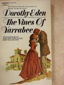 Dorothy Eden - The Vines of Yarrabee [antikvár]