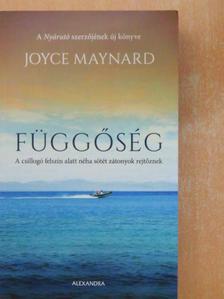 Joyce Maynard - Függőség [antikvár]