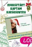 Marni Bates - Rocksztárt kaptam karácsonyra - LOL-könyvek