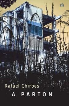 Chirbes, Rafael - A parton [eKönyv: epub, mobi]