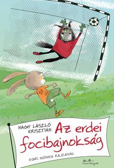 Nagy László Krisztián - Az erdei focibajnokság - ÜKH 2019
