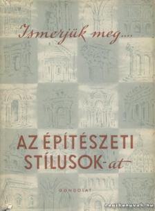 Gerő László - Ismerjük meg az építészeti stílusokat [antikvár]