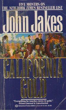 John Jakes - California Gold [antikvár]