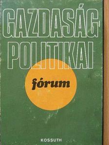 Gadó Ottó - Gazdaságpolitikai fórum [antikvár]