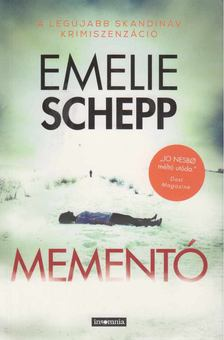 Emelie Schepp - Mementó [antikvár]