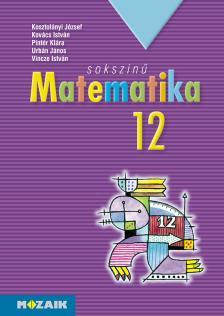 KOSZTOLÁNYI-KOVÁCS-PINTÉR- - MS-2312 Sokszínű matematika tankönyv 12.o. (Digitális hozzáféréssel)