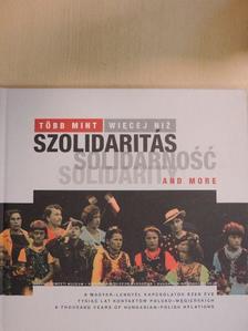 Gál Vilmos - Több mint szolidaritás [antikvár]