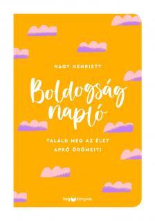 NAGY HENRIETT - Boldogságnapló