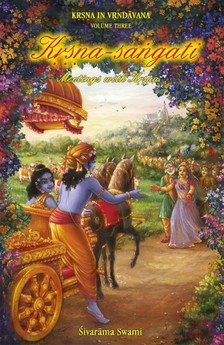 Swami Sivarama - Krsna-sangati - Meetings with Krsna [eKönyv: epub, mobi]