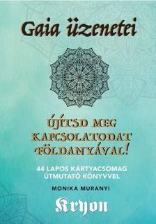 Gaia üzenetei - Újítsd meg kapcsolatodaat Földanyával!  - 44 lapos kártyacsomag útmutató könyvvel