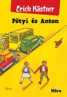 Erich Kästner - Pötyi és Anton