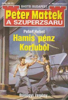Hebel, Peter - Hamis pénz Korfuból [antikvár]