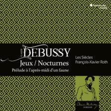 DEBUSSY - JEUX - NOCTURNES CD+DVD BONUS FRANCOIS-XAVIER ROTH