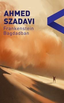 Saadawi Ahmed - Frankenstein Bagdadban [eKönyv: epub, mobi]