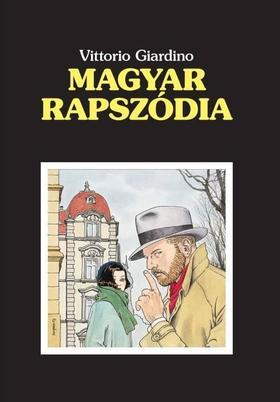 Vittorio Giardino - Magyar rapszódia
