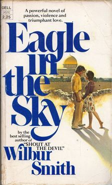 WILBUR SMITH - Eagle in the Sky [antikvár]