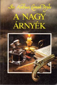 Doyle Sir Arthur Conan - A nagy árnyék [antikvár]