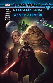 Greg Pak - Star Wars: A Felkelés kora - Gonosztevők (képregény)