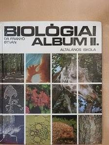 Dr. Franyó István - Biológiai album II. [antikvár]
