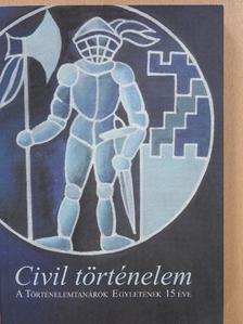 Bácskai Vera - Civil történelem [antikvár]