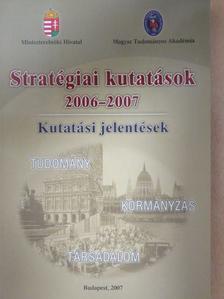 Ágh Attila - Stratégiai kutatások 2006-2007 [antikvár]